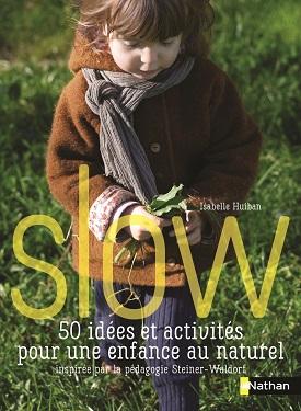 slow-50-idees-activites-enfance-steiner-waldorf-nathan