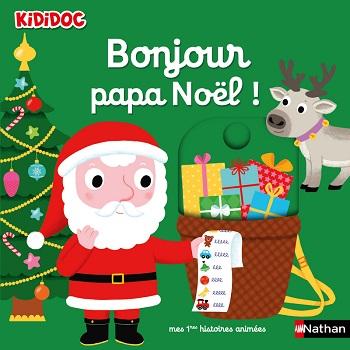 bonjour-papa-noel-kididoc-nathan