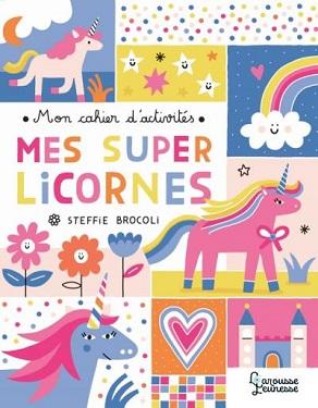 mon-cahier-activites-mes-super-licornes-larousse