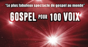 Le plus fabuleux spectacle de Gospel au monde !