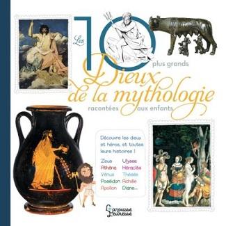 les-10-plus-grands-dieux-mythologie-racontés-enfants-larousse