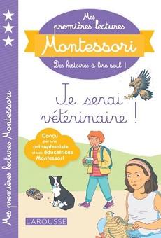 mes-premieres-lectures-montessori-je-serai-veterinaire-larousse