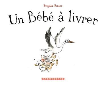 un-bébé-à-livrer-delcourt