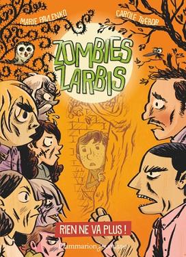 zombies-zarbis-t2-rien-ne-va-plus-flammarion