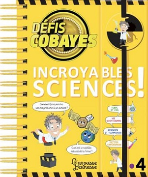 defis-cobayes-incroyables-sciences-larousse