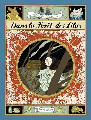 dans-la-foret-des-lilas-delcourt