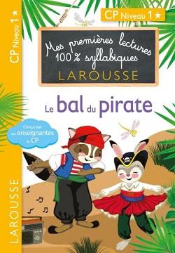 premieres-lectures-100-syllabiques-larousse-bal-pirate