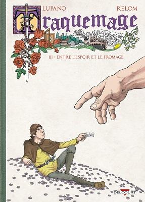traquemage-t3-entre-espoir-et-fromage-delcourt