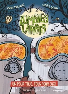 zombies-zarbis-t3-un-pour-tpus-tous-pour-eux-flammarion