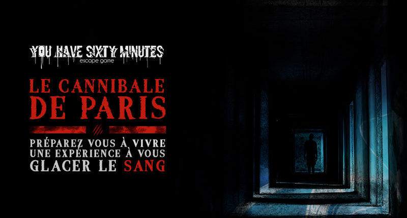 le-cannibale-de-paris-escape-game-horreur