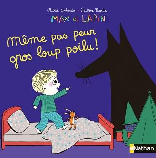 max-et-lapin-meme-pas-peur-gros-loup-poilu-nathan