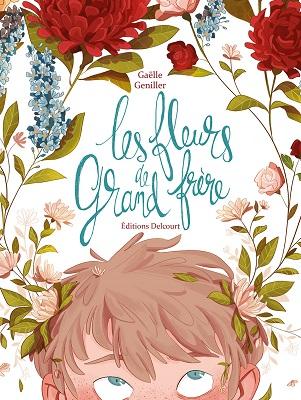 les-fleurs-de-grand-frere-delcourt