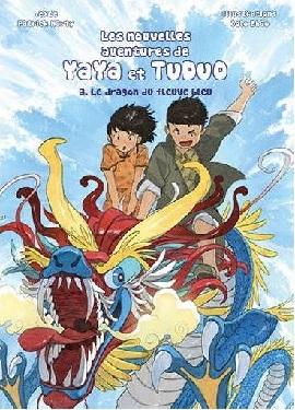les-nouvelles-aventures-yaya-tuduo-t3-dragon-fleuve-bleu-fei