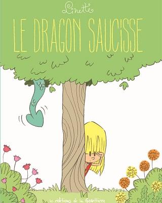 linette-t2-le-dragon-saucisse-editions-gouttiere