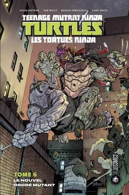 tortues-ninja-t6-nouvel-ordre-mutant-hi-comics