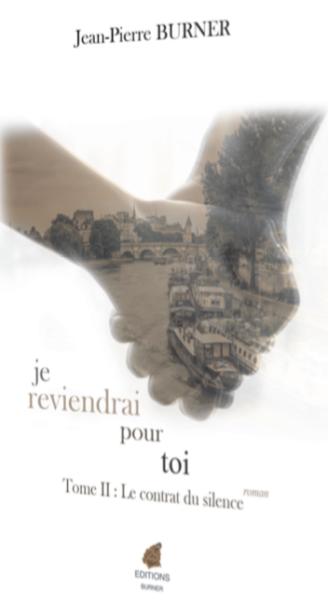 Je reviendrai pour toi tome 2 de Jean-Pierre Burner