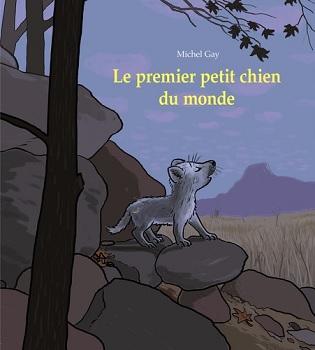 le-premier-petit-chien-du-monde-ecole-des-loisirs