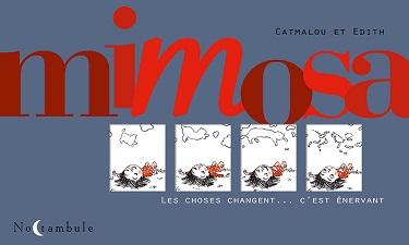 mimosa-les-choses-changent-c-est-enervant-soleil