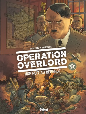operation-overlord-t6-une-nuit-au-berghof-glenat