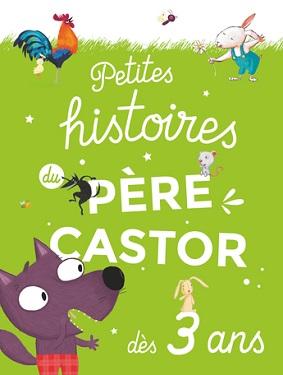 petites-histoires-du-pere-castor-des-3ans-flammarion
