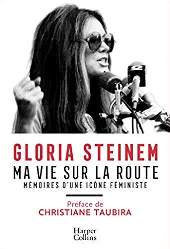 Ma Vie Sur La Route, Gloria Steinem