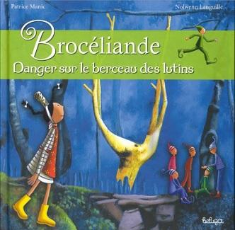 broceliande-danger-berceau-lutins-beluga