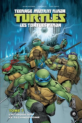 tortues-ninja-t7-attaque-technodrome-hi-comics