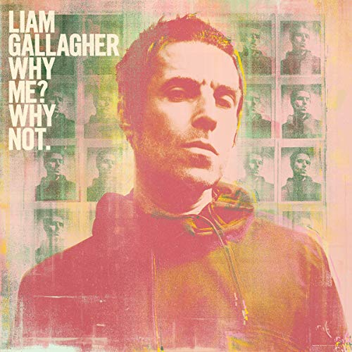 Liam Gallagher « Why Me ? Why Not »
