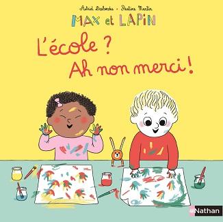 max-et-lapin-10-ecole-ah-non-merci-nathan