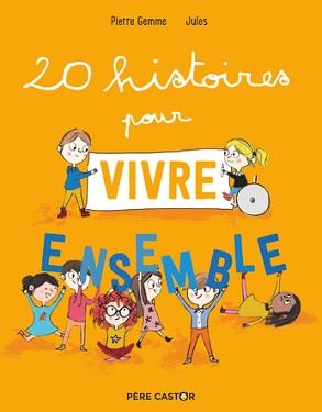 20-histoires-pour-vivre-ensemble-flammarion