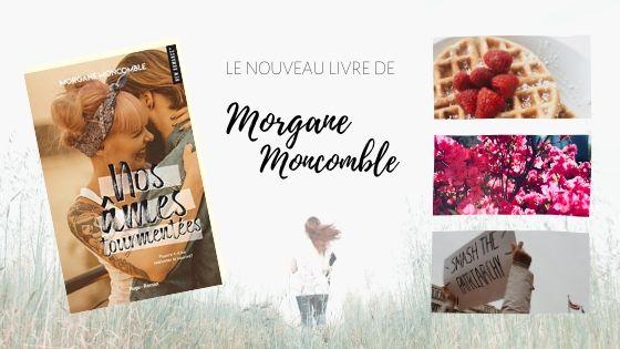 Nos Âmes Tourmentées Morgane Moncomble