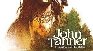 john-tanner-t1-captif-peuple-mille-lacs-glenat