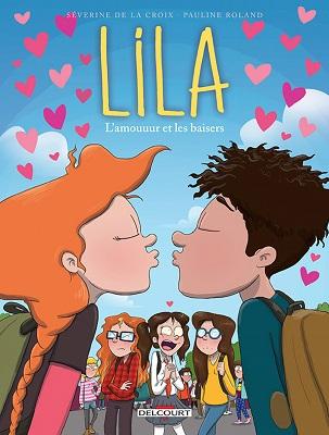 lila-T4-l-amouuur-et-les-baisers-delcourt