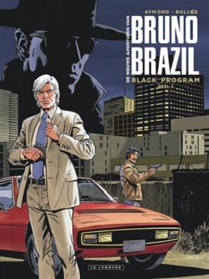 les-nouvelles-aventures-bruno-brazil-t1-black-program-le-lombard