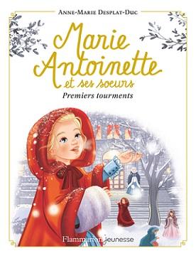 marie-antoinette-t3-premiers-tourments-flammarion