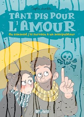 tant-pis-pour-l-amour-comment-suvecu-manipulateur-delcourt