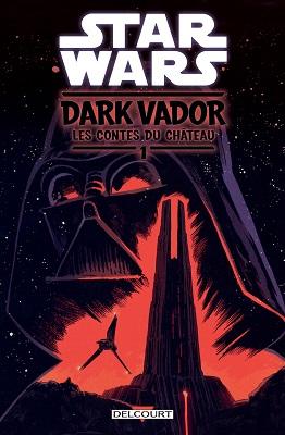 star-wars-dark-vador-contes-chateau-T1-delcourt
