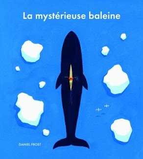 la-mysterieuse-baleine-ecole-des-loisirs