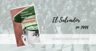 La mémoire tyrannique horacio castellanos moya éditions métailié