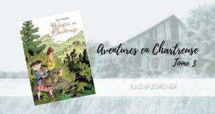 Réfugiée en Chartreuse, Julo et Zürcher