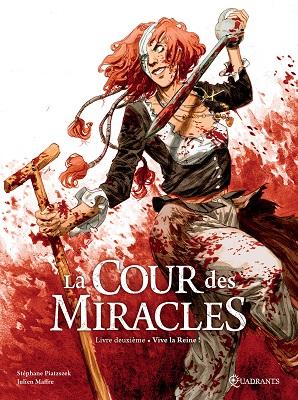 la-cour-des-miracles-deuxième-livre-vive-la-reine-soleil