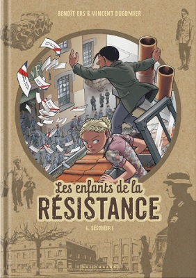 les-enfants-de-la-resistance-t6-desobeir-le-lombard