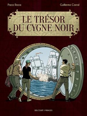 le-tresor-du-cygne-noir-delcourt