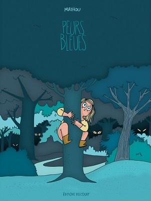 peurs-bleues-bd-mathou-delcourt