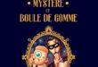 Une-Aventure-De-Mystere-Et-Boule-De-Gomme-delcourt