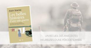 Les belles histoires d'une sale guerre Alain Stanke