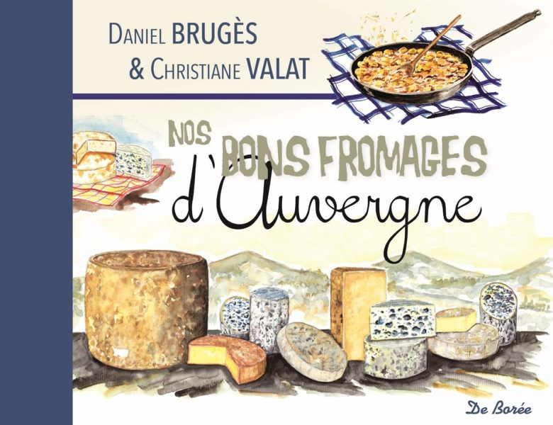 nos bons fromages d'auvergne