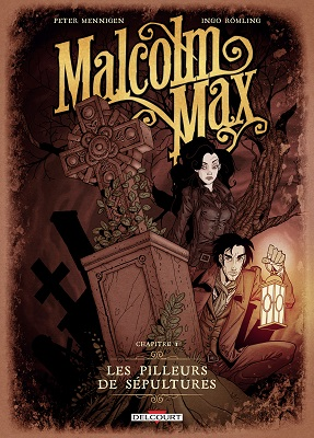 malcolm-max-t1-pilleurs-sepultures-delcourt