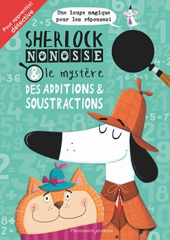 sherlock-nonosse-mystere-additions-soustractions-flammarion
