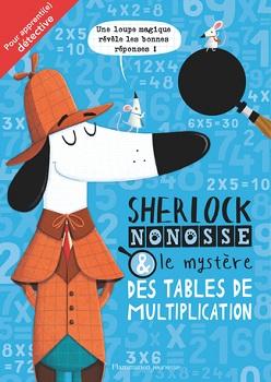 sherlock-nonosse-mystere-tables-multiplication-flammarion